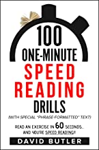 100 One-Minute Speed Reading Drills: Read an Exercise in 60 Seconds... and You're Speed Reading!!