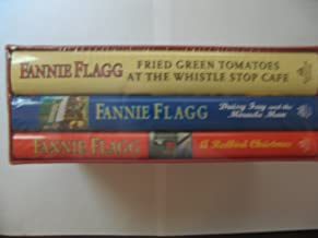 Three Novels by Fannie Flagg (in slipcase): Fried Green Tomatoes at the Whistle Stop Cafe / Daisy Fay and the Miracle Man / A Redbird Christmas