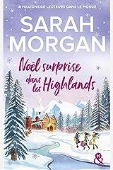Noël surprise dans les Highlands : la nouvelle romance de Noël de Sarah Morgan (&H) Format Kindle