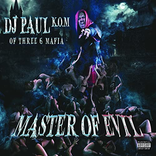 Master of Evil [Explicit] by DJ Paul on Amazon Music