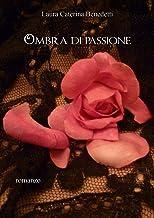 Ombra di passione (Italian Edition)
