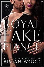 Royal Fake Fiancé (Dirty Royals Book 3)