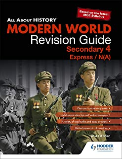 All About History: Modern World Revision Guide Secondary 4(E/NA)