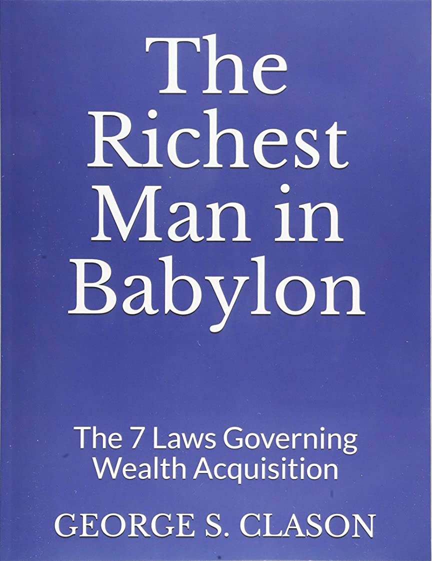 彼女はスロープモールThe Richest Man in Babylon: The 7 Laws Governing Wealth Acquisition