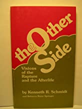 The Other Side: Visions of the Rapture and the Afterlife