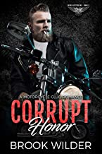 Corrupt Honor: A Motorcycle Club Romance (Rough Jesters MC Book 3)