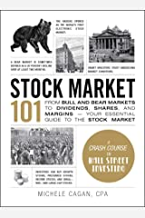 Stock Market 101: From Bull and Bear Markets to Dividends, Shares, and Margins—Your Essential Guide to the Stock Market (Adams 101) (English Edition) eBook Kindle