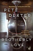 Brotherly Love: A Novel