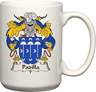 Padilla Coat of Arms/Padilla Family Crest 15 Oz Ceramic Coffee/Cocoa Mug by Carpe Diem Designs, Made in the U.S.A.