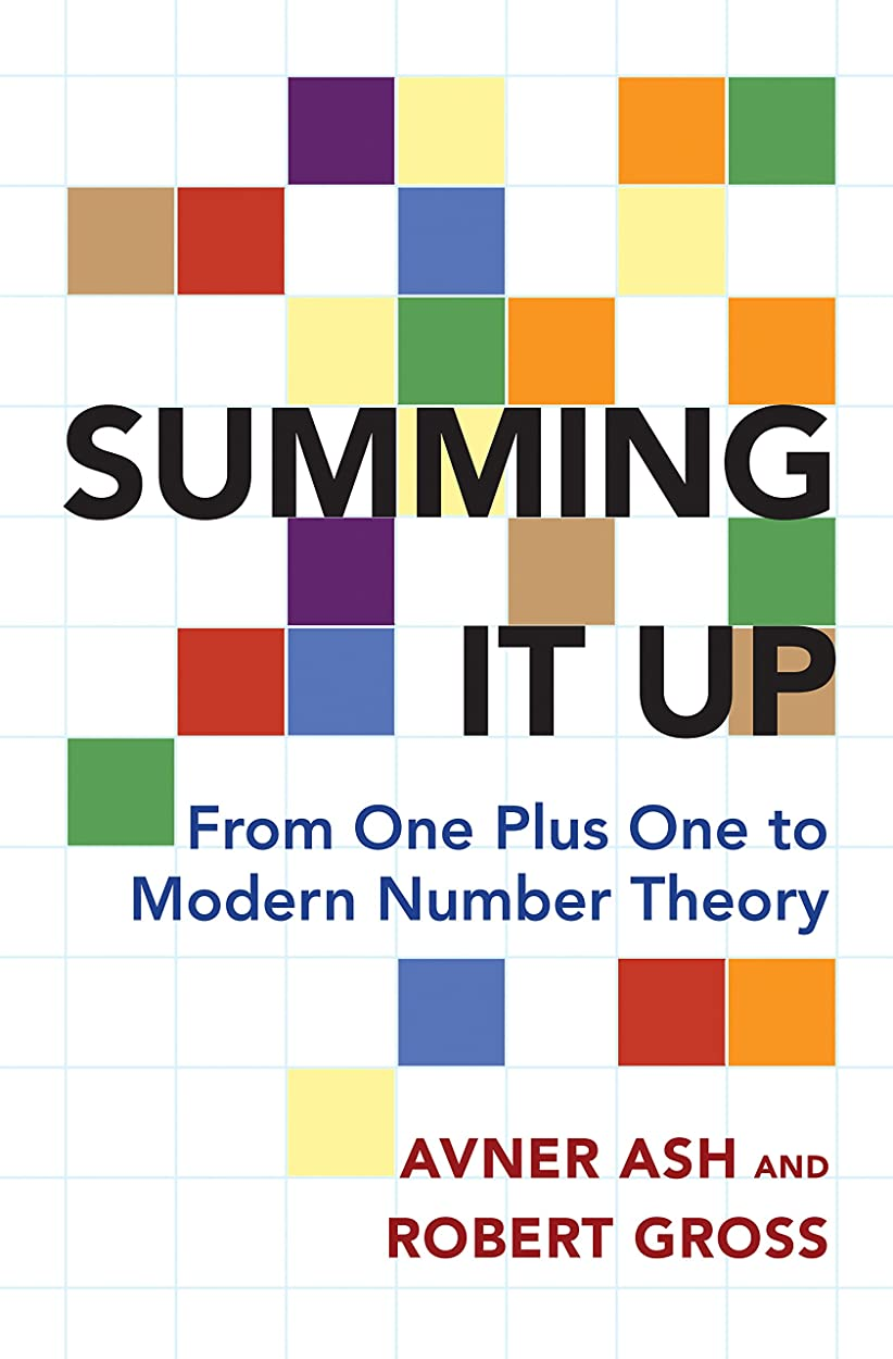 ブート普通にドローSumming It Up: From One Plus One to Modern Number Theory (English Edition)