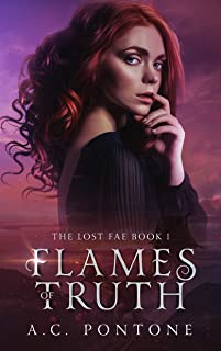 Flames of Truth (The Lost Fae Book 1)