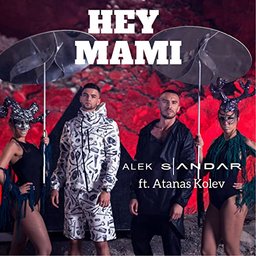 Amazon.com: Hey Mami: Alek Sandar feat. Atanas Kolev: MP3 ...