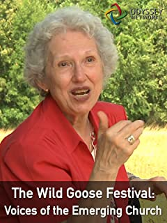 Clip: The Wild Goose Festival: Voices of the Emerging Church