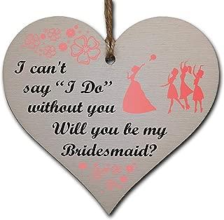 PotteLove Wooden Hanging Heart Plaque Gift Will You Be My Bridesmaid Wedding Novelty Keepsake