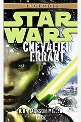 Star Wars : Chevalier errant Format Kindle