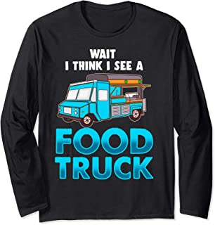 Funny Food Truck Chef Gift Taco Truck Lover Fast Food Fan Long Sleeve T-Shirt