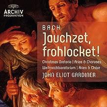 Bach: Jauchzet, frohlocket! Christmas Oratorio Arias & Choruses