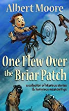 One Flew Over the Briar Patch