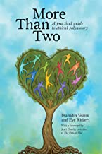More Than Two: A Practical Guide to Ethical Polyamory (English Edition)