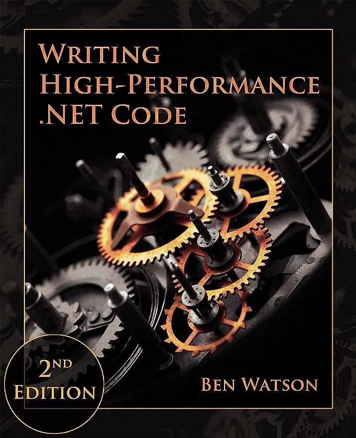 希少性ウェイタールーキーWriting High-Performance .NET Code (English Edition)