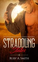 Straddling States: A Contemporary Ranch Cowboy Romance (Western Valley Love Book 1)