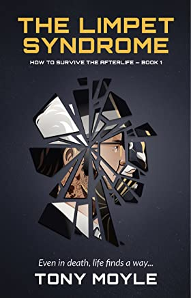The Limpet Syndrome: How to Survive the Afterlife Book 1