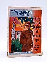 LOS SIETE NIÑOS DE ÉCIJA 7. Los Bandidos Robados. Castro