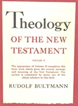 Theology of the New Testament, volume II