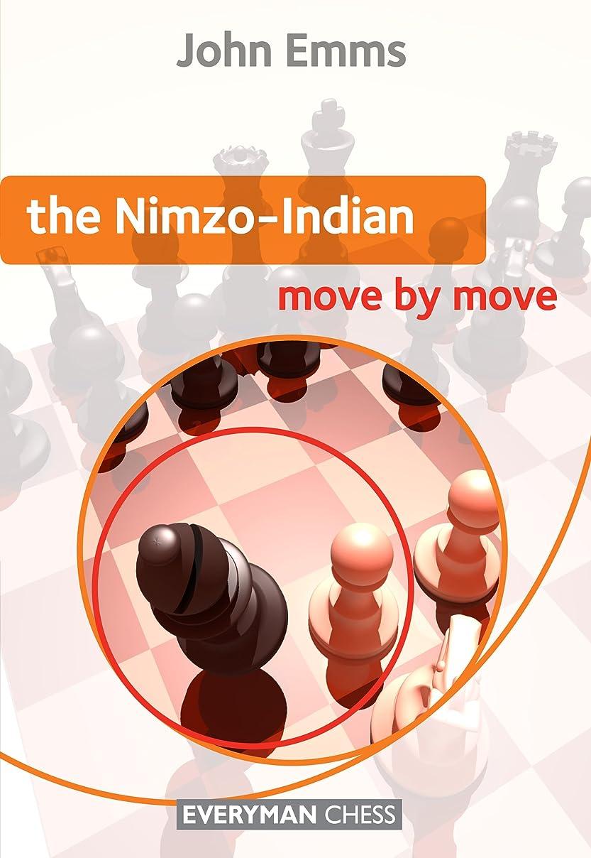 余暇政策遠征The Nimzo-Indian: Move by Move (English Edition)