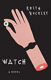 Watch: A Novel