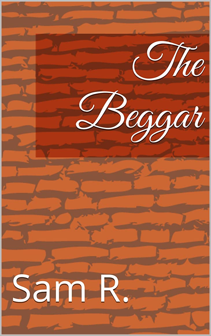 The Beggar (English Edition)
