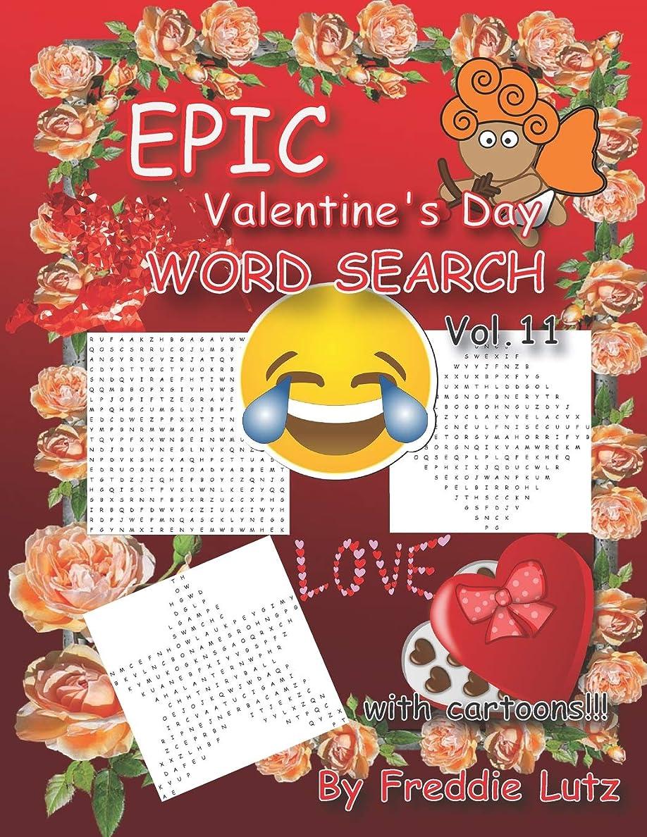 暫定石の二EPIC Valentine's Day WORD SEARCH Vol.11: 40 Large Print Puzzles (Valentine Day books) (Puzzles for fun)