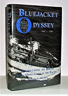 Bluejacket Odyssey : Guadalcanal to Bikini, 1942-1946, Naval Armed Guard in the Pacific