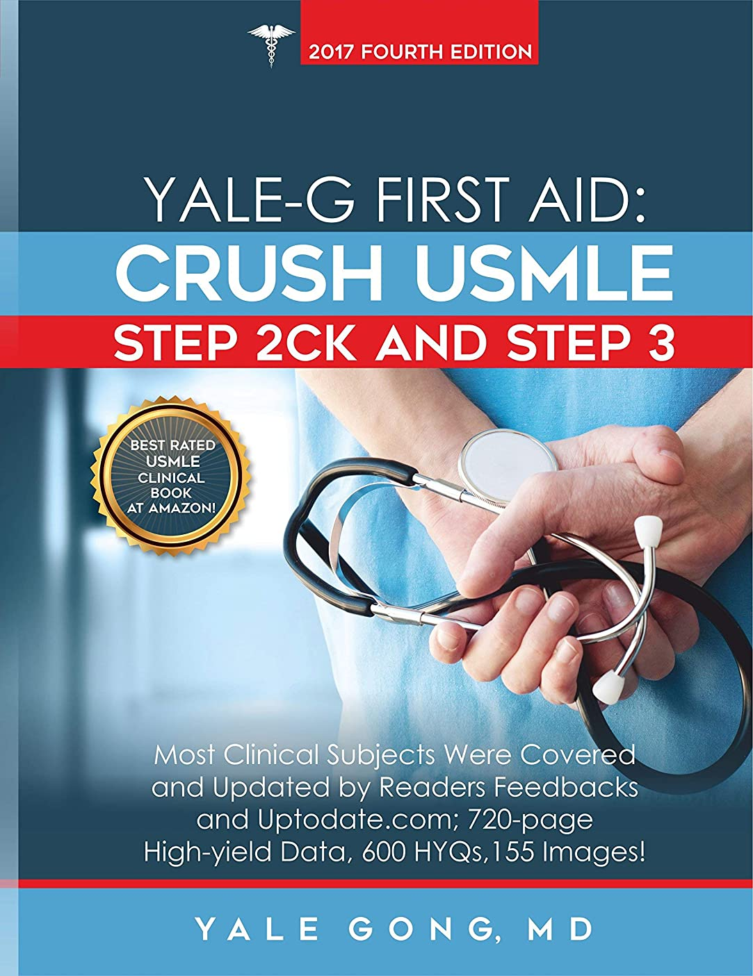 折るドメイン協力Yale-G First Aid: Crush USMLE Step 2CK & Step 3 (updated to Ed 5, HTML-Hyperlink) (English Edition)