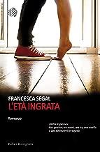 L'età ingrata (Italian Edition)