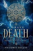 A Grave Death (Independent Necromancers' Bureau)