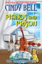 Pianos and Prison (Dune House Cozy Mystery Book 18)