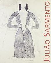 Juliao Sarmento. Catalogo della mostra. Ediz. illustrata