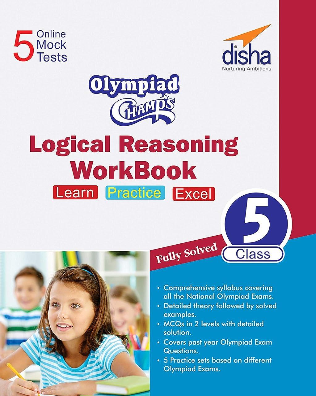 好ましい権威から聞くOlympiad Champs Logical Reasoning Workbook Class 5 with 5 Mock Online Olympiad Tests (English Edition)