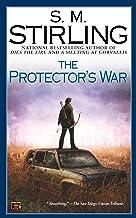 The Protector's War (Emberverse Book 2)