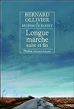Livres Longue marche suite et fin (Littérature française) PDF
