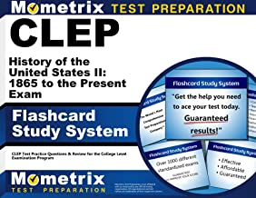 CLEP History of the United States II: 1865 to the Present Exam Flashcard Study System: CLEP Test Practice Questions & Review for the College Level Examination Program (Cards)