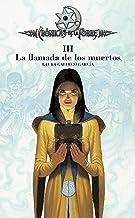 Crónicas de la Torre III. La llamada de los muertos (Spanish Edition)