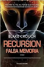 Recursion – Falsa memoria (Fanucci Editore) (Italian Edition)