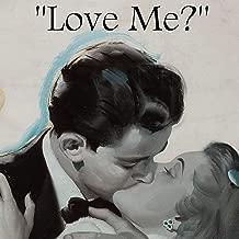 Love Me? (feat. Dylan Jenet)