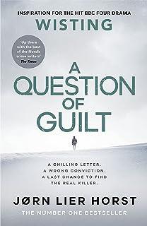 A Question of Guilt (The Cold Case Quartet Book 4)