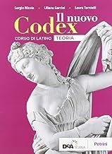 Scaricare Libri Il nuovo Codex. Teoria. Per le Scuole superiori. Con e-book. Con espansione online PDF