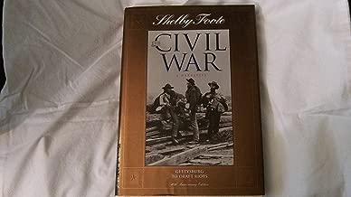 Gettysburg to Draft Riots (The Civil War: A Narrative, Vol. 7)