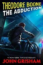 Theodore Boone: The Abduction PDF