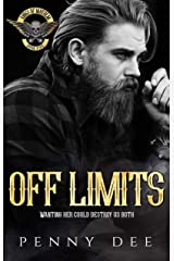Off Limits (The Kings of Mayhem Book 5) Kindle Edition